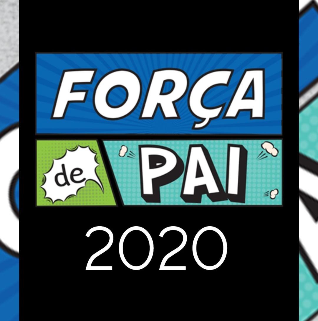 1 fundo FdP - FORÇA DE PAI 2020 – O encontro que celebrou a diversidade paterna!