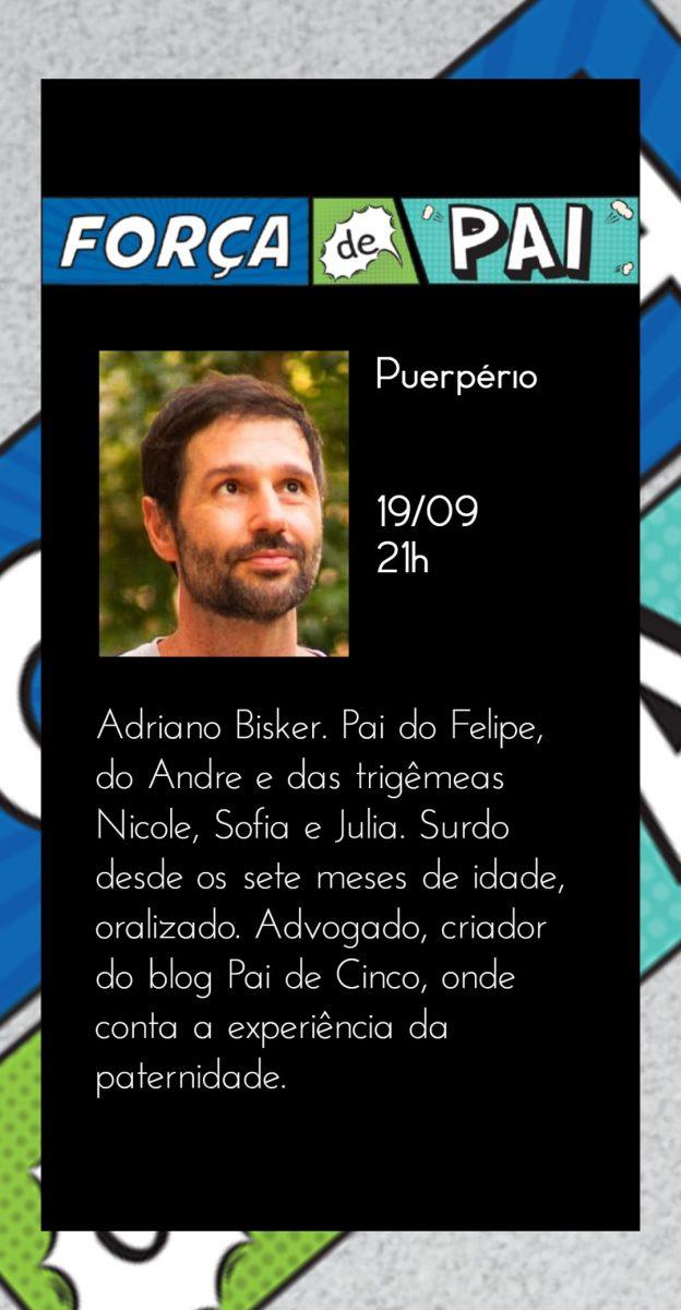 Adriano Bisker scaled - FORÇA DE PAI 2020 – O encontro que celebrou a diversidade paterna!