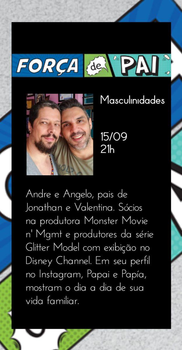 Andre e Angelo scaled - FORÇA DE PAI 2020 – O encontro que celebrou a diversidade paterna!