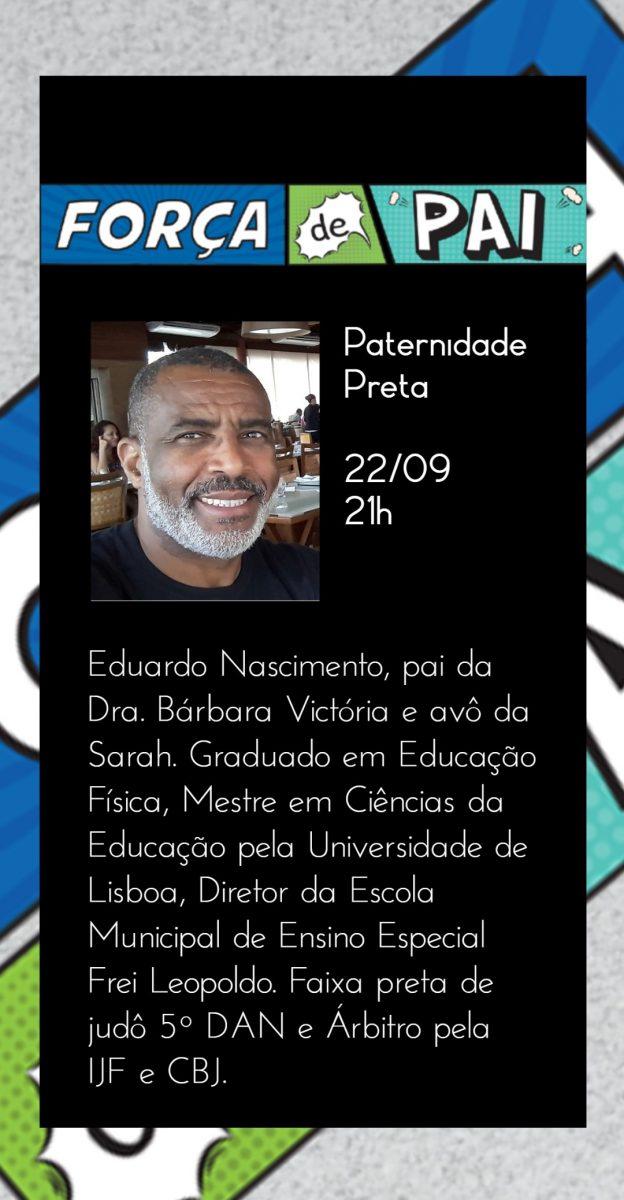 Eduardo Nascimento scaled - FORÇA DE PAI 2020 – O encontro que celebrou a diversidade paterna!