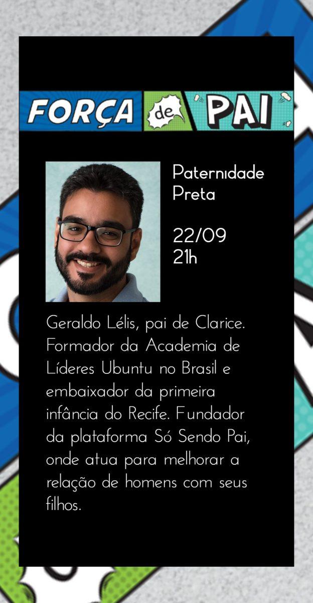 Geraldo Lelis scaled - FORÇA DE PAI 2020 – O encontro que celebrou a diversidade paterna!