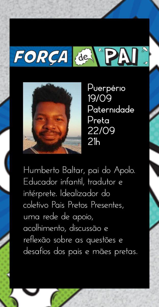 Humberto Baltar scaled - FORÇA DE PAI 2020 – O encontro que celebrou a diversidade paterna!
