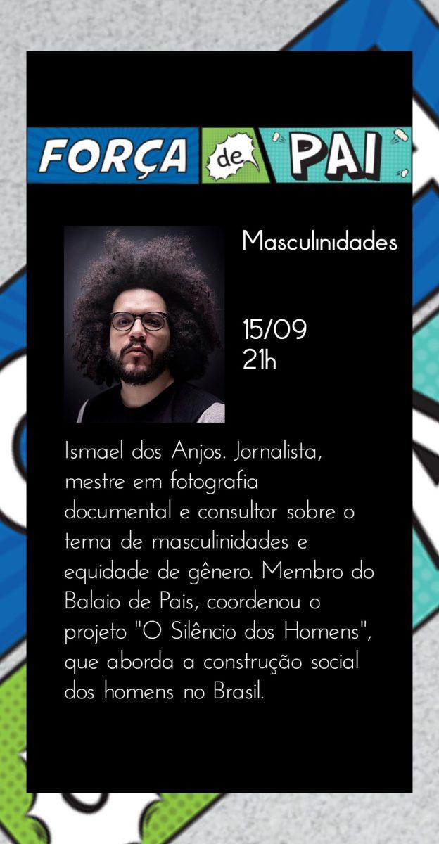 Ismael dos Anjos scaled - FORÇA DE PAI 2020 – O encontro que celebrou a diversidade paterna!