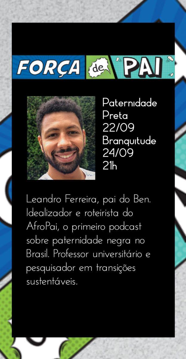 Leandro Ferreira scaled - FORÇA DE PAI 2020 – O encontro que celebrou a diversidade paterna!