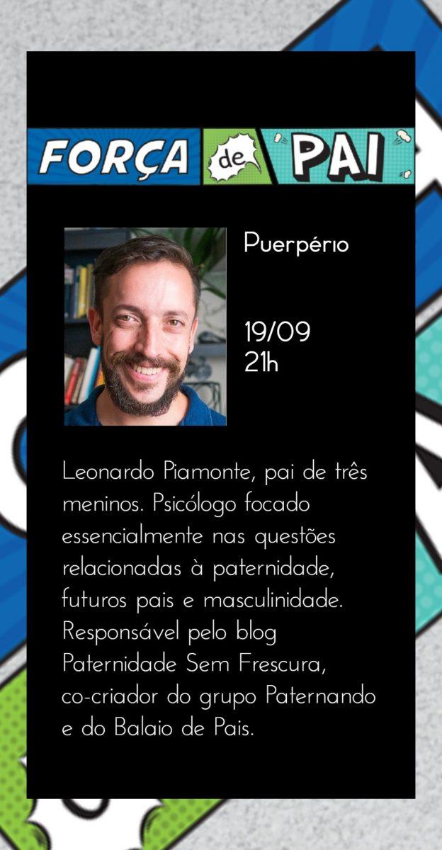 Leo Piamonte scaled - FORÇA DE PAI 2020 – O encontro que celebrou a diversidade paterna!