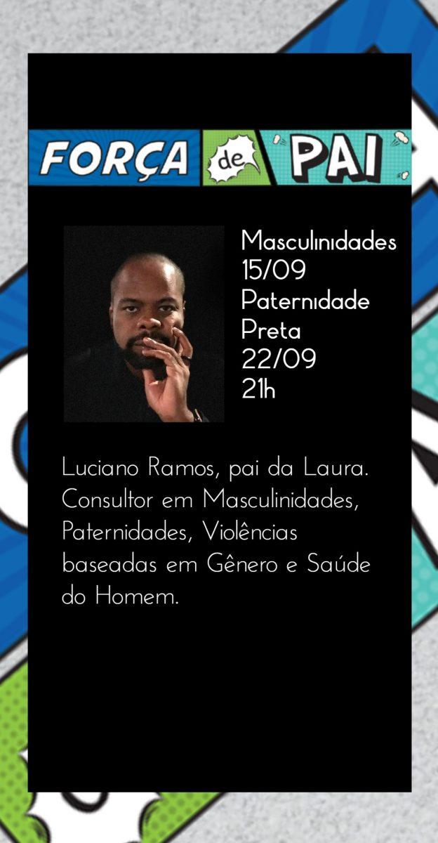 Luciano Ramos scaled - FORÇA DE PAI 2020 – O encontro que celebrou a diversidade paterna!