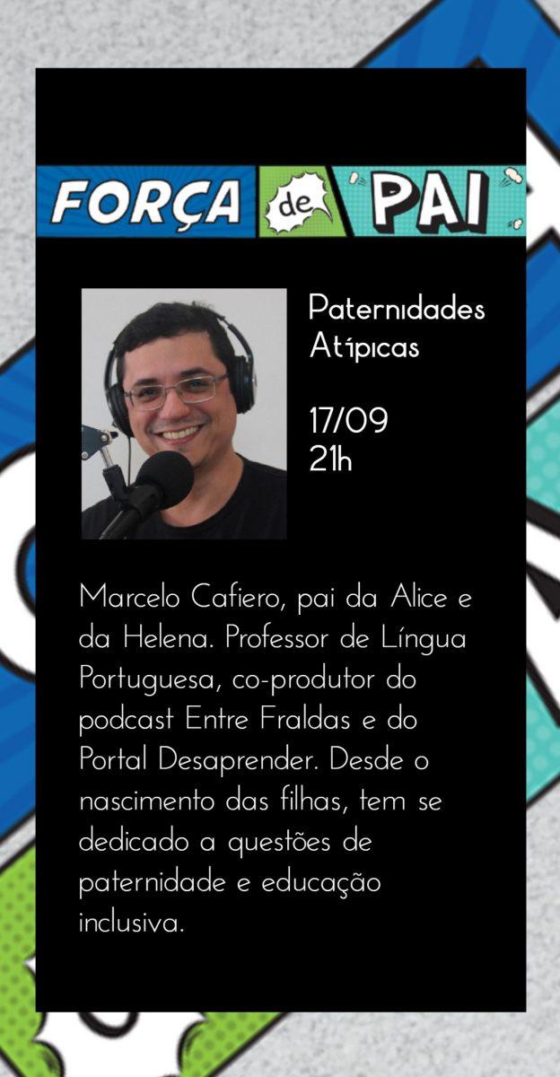 Marcelo Cafiero scaled - FORÇA DE PAI 2020 – O encontro que celebrou a diversidade paterna!