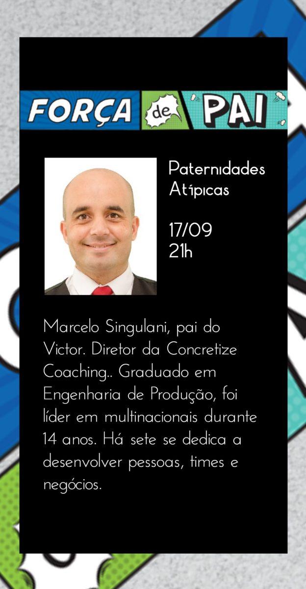 Marcelo Singulani scaled - FORÇA DE PAI 2020 – O encontro que celebrou a diversidade paterna!