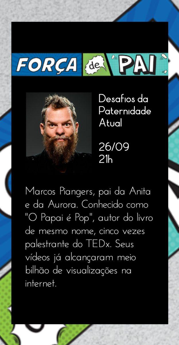 Marcos Piangers scaled - FORÇA DE PAI 2020 – O encontro que celebrou a diversidade paterna!