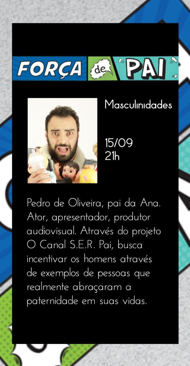 Pedro de Oliveira scaled - FORÇA DE PAI 2020 – O encontro que celebrou a diversidade paterna!