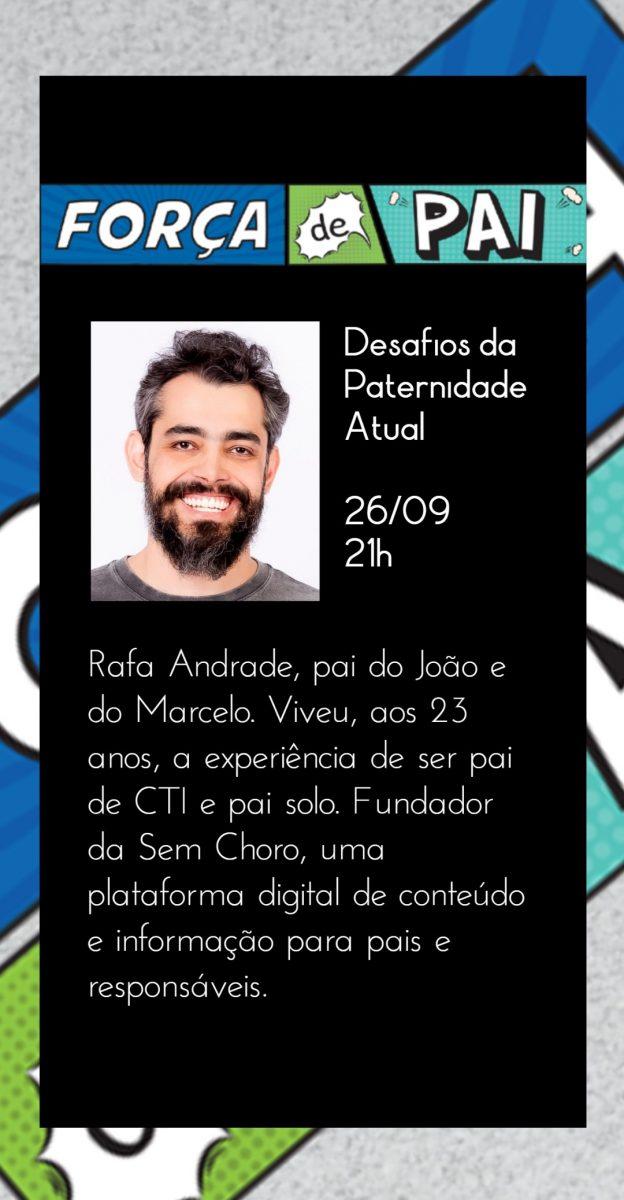 Rafa Andrade scaled - FORÇA DE PAI 2020 – O encontro que celebrou a diversidade paterna!