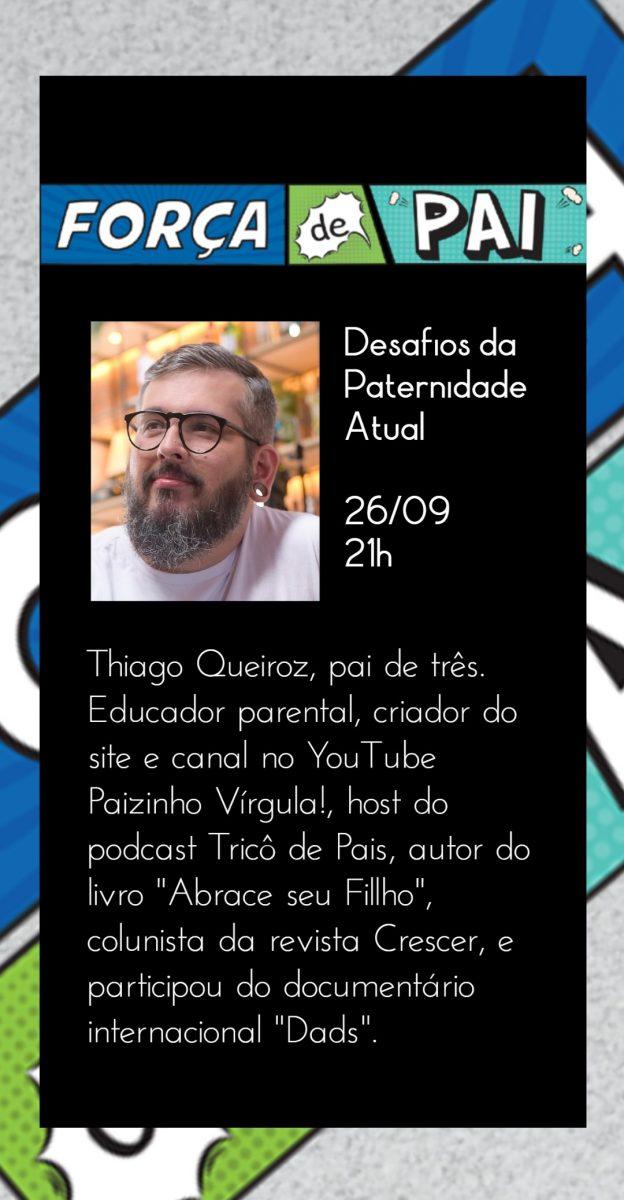 Thiago Queiroz scaled - FORÇA DE PAI 2020 – O encontro que celebrou a diversidade paterna!