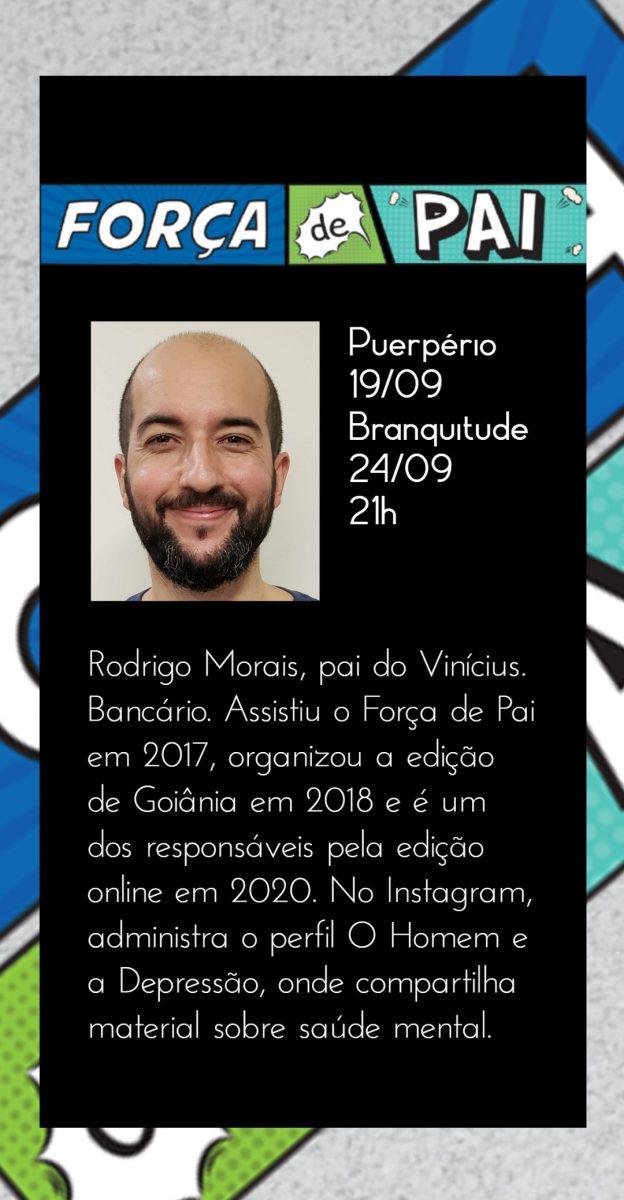 Rodrigo Morais scaled - FORÇA DE PAI 2020 – O encontro que celebrou a diversidade paterna!