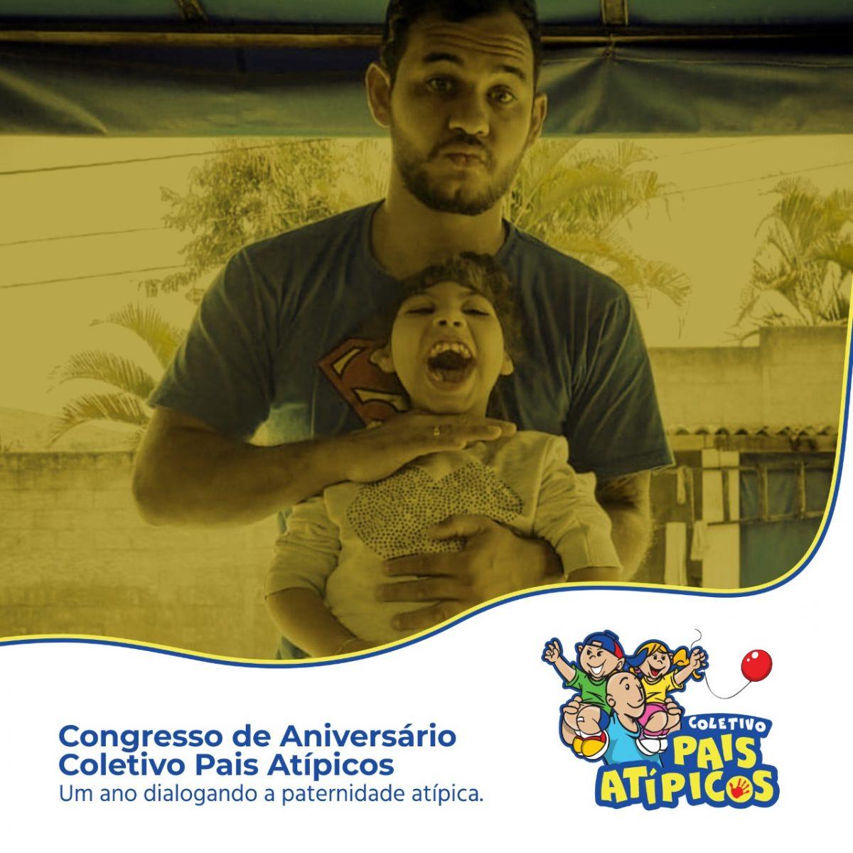 WhatsApp Image 2021 07 29 at 13.32.02 scaled - PATERNIDADE + INCLUSÃO X DIÁLOGOS = COLETIVO PAIS ATÍPICOS