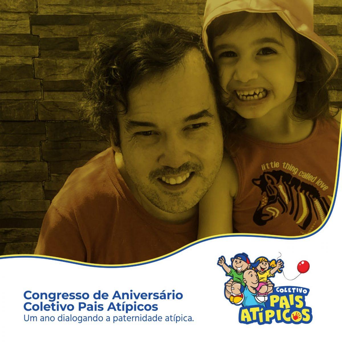 WhatsApp Image 2021 07 29 at 13.32.03 scaled - PATERNIDADE + INCLUSÃO X DIÁLOGOS = COLETIVO PAIS ATÍPICOS