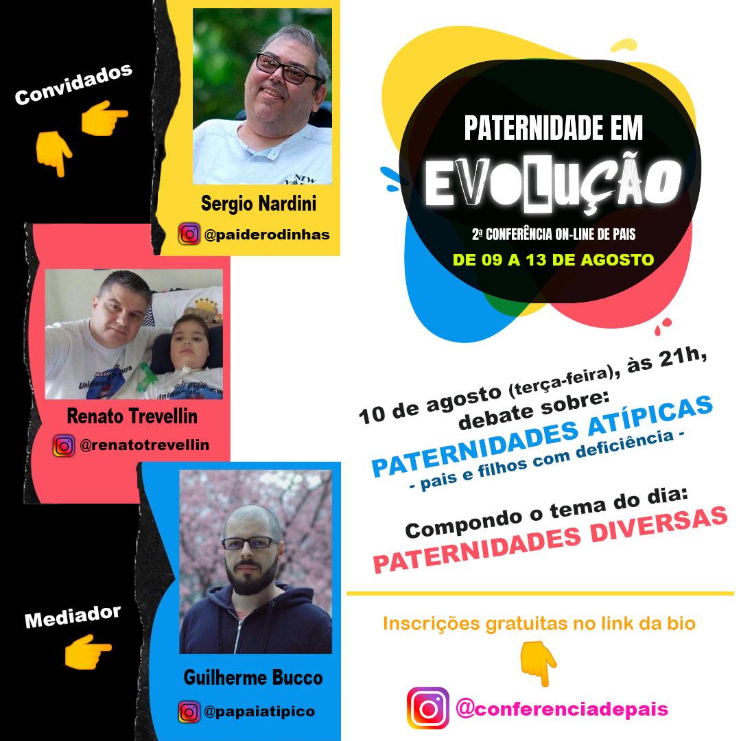 """painel PATERNIDADES ATIPICAS - 2ª CONFERÊNCIA ONLINE DE PAIS: """"PATERNIDADE EM EVOLUÇÃO"""""""